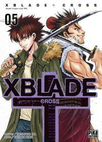 X-Blade Cross T5 : , manga chez Pika de Ida, Shiki
