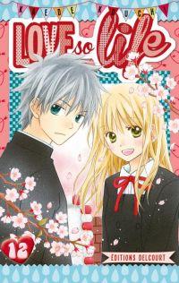 Love so life T12, manga chez Delcourt de Kouchi