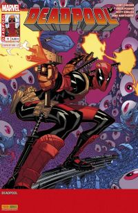 Deadpool (revue) – V 4, T11 : Il n'y aura pas de lune de miel (0), comics chez Panini Comics de Simone, Nicieza, Way, Posehn, Gischler, Duggan, Barberi, Soy, Dazo, Lee, Koblish, Hawthorne, Gandini, Staples, Bellaire, Brooks, Moore
