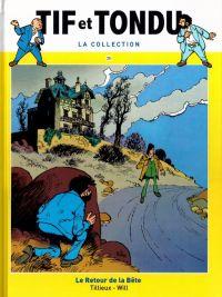 Tif et Tondu T25 : Le retour de la Bête (0), bd chez Hachette de Tillieux, Will