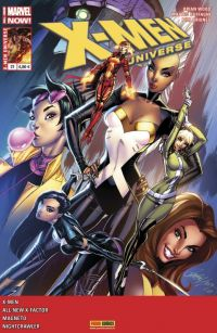 X-Men Universe T21 : Décrépitude (0), comics chez Panini Comics de Claremont, David, Bunn, Wood, Nauck, Fernandez, Di Giandomenico, Briones, Buffagni, Rosenberg, Milla, Mounts, Loughridge, Brown, Campbell