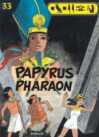 Papyrus T33 : Papyrus Pharaon, bd chez Dupuis de de Gieter, Grobet
