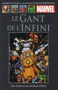 Marvel Comics, la collection de référence T12 : Le Gant de l'Infini (0), comics chez Hachette de Starlin, Perez, Lim, Scheele, Stein, Laughlin