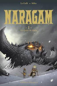 Naragam T1 : La Quête de Geön (0), bd chez Delcourt de Le Galli, Mike