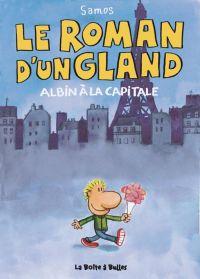 Le roman d'un gland T1 : Albin à la capitale (0), bd chez La boîte à bulles de samos