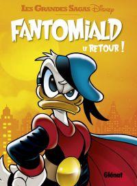 Fantomiald T2 : Le retour, comics chez Glénat de Collectif