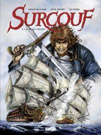 Surcouf T3 : Le roi des corsaires, bd chez Glénat de Surcouf, Delalande, Michel, Mad5 Factory