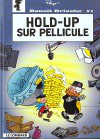 Benoît Brisefer T8 : Hold-up sur pellicule (0), bd chez Le Lombard de Culliford, Dugomier, Garray