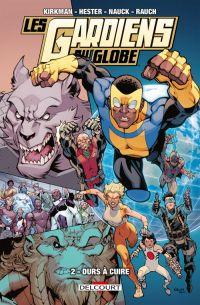 Les Gardiens du Globe T2 : Durs à cuire (0), comics chez Delcourt de Hester, Kirkman, Nauck, Rauch