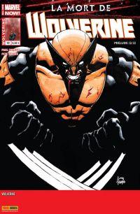 Wolverine (revue) T22 : L'ultime aventure de Wolverine, comics chez Panini Comics de Cornell, Woods, Stegman