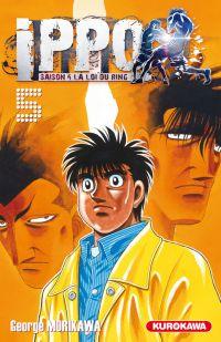 Ippo – Saison 4 - La loi du ring, T5, manga chez Kurokawa de Morikawa