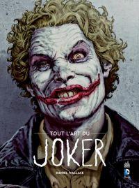 Tout l'art du Joker : , comics chez Urban Comics de Wallace, Bermejo