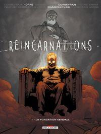 Réincarnations T1 : La Fondation Kendall (0), bd chez Delcourt de Corbeyran, Horne, Champelovier
