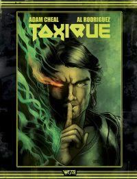 Toxique, comics chez Wetta de Cheal, Rodriguez