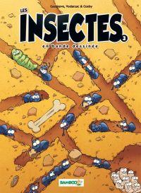 Les Insectes T3, bd chez Bamboo de Vodarzac, Cazenove, Cosby, Mirabelle, Amouriq