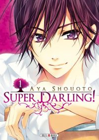 Super darling T1, manga chez Soleil de Shouoto