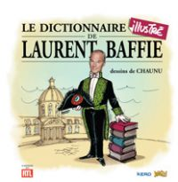 Le dictionnaire illustré de Laurent Baffie, bd chez Jungle de Baffie, Chaunu