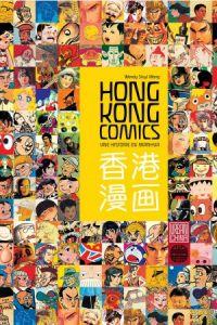 Hong Kong Comics : Une histoire du manhua (0), manga chez Urban China de Siuyi Wong, Collectif