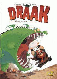 Draak T1 : Même pas peur (0), bd chez Jungle de Glaz, Schmitt, Renaut