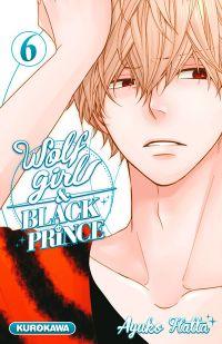 Wolf girl & black prince T6, manga chez Kurokawa de Ayuko