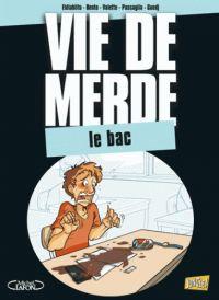 Vie de merde T19 : Le bac (0), bd chez Jungle de El diablo, Bento, El Flacos
