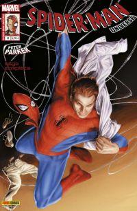 Spider-Man Universe – V. 1, T13 : Peter Parker (0), comics chez Panini Comics de Gale, Peyer, Olliffe, Lapointe, Nauck, Livesay, Fabela, Tartaglia, Dalhouse, Braithwaite