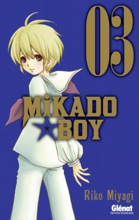 Mikado boy  T3, manga chez Glénat de Miyagi