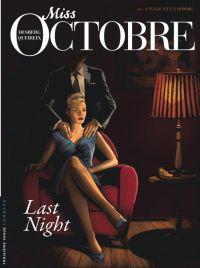 Miss Octobre T4 : Last Night, bd chez Le Lombard de Desberg, Queireix, Kattrin