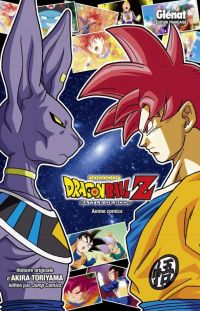 Dragon Ball Z - Battle of gods, manga chez Glénat de Toriyama
