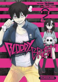 Bloody brat T2, manga chez Kurokawa de Kodama