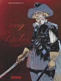Le Sang des lâches – cycle 1, T2 : Le boucher (0), bd chez Casterman de Delitte