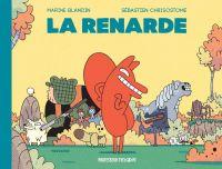 La Renarde, bd chez Casterman de Blandin, Chrisostome