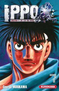 Ippo – Saison 4 - La loi du ring, T7, manga chez Kurokawa de Morikawa