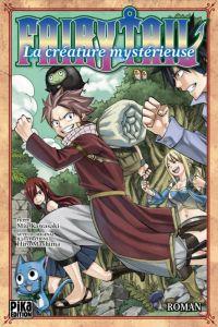 Fairy Tail : La créature mystérieuse, manga chez Pika de Kawasaki, Mashima