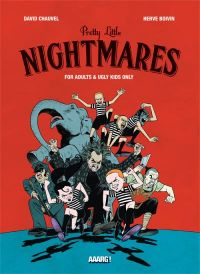 Little pretty nightmare : , bd chez Aaarg ! de Chauvel, Boivin