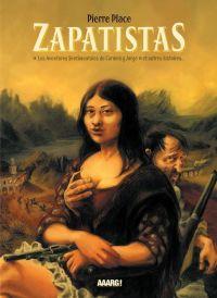 Zapatistas, bd chez Aaarg ! de Place