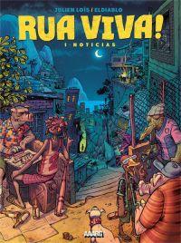 Rua viva !, bd chez Aaarg ! de El diablo, Loïs