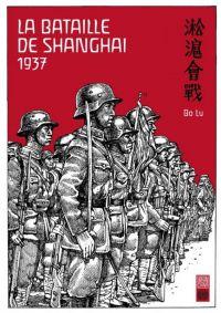 La Bataille de Shangai - 1937, manga chez Urban China de Lu
