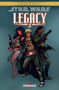 Star Wars Legacy – Saison 1, T2 : Question de confiance (0), comics chez Delcourt de Ostrander, Dekraker, Pattison, Hughes
