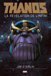 Thanos T1 : La révélation de l'Infini (0), comics chez Panini Comics de Starlin, d' Armata, Rosenberg