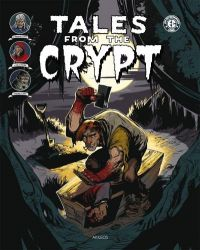 Tales from the Crypt T3, comics chez Akileos de Gaines, Feldstein, Evans, Williamson, Ingels, Davis, Kamen, Peters, Orlando, Toulhoat