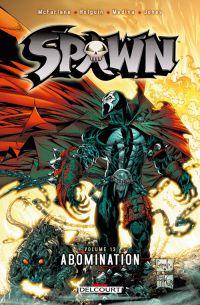 Spawn T13 : Abomination (0), comics chez Delcourt de McFarlane, Holguin, Medina, Jones, Haberlin, Fotos, Capullo