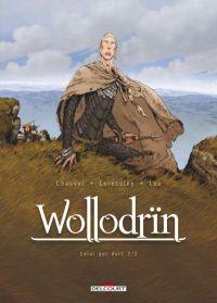Wollodrïn T6 : Celui qui dort 2/2 (0), bd chez Delcourt de Chauvel, Lereculey, Lou