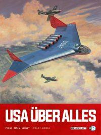 USA über alles T1 : Projet Aurora (0), bd chez Delcourt de Pécau, Vicanovic-Maza, Verney