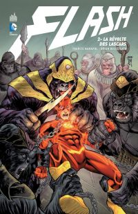 Flash – New 52, T2 : La révolte des Lascars (0), comics chez Urban Comics de Buccellato, Manapul, Oclairalbert, Craig, Takara, Neves, To, Herring