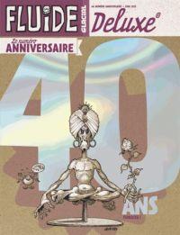 Fluide Glacial Deluxe T6 : Le numéro anniversaire 40 ans (0), bd chez Fluide Glacial de Collectif