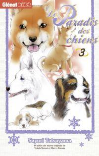 Le Paradis des chiens T3, manga chez Glénat de Tatsuyama