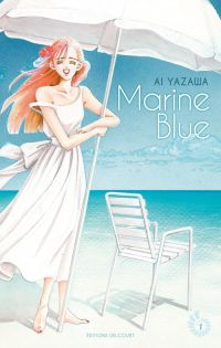 Marine blue T1, manga chez Delcourt de Yazawa