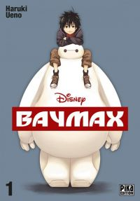 Baymax T1, manga chez Pika de Ueno