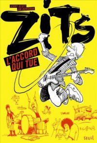 Zits : L'Accord qui tue (0), bd chez Seuil de Scott, Borgman